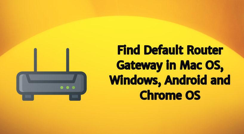 Find Default Router Gateway