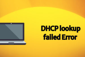 dhcp lookup failed