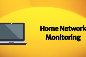 Home Network Monitoring