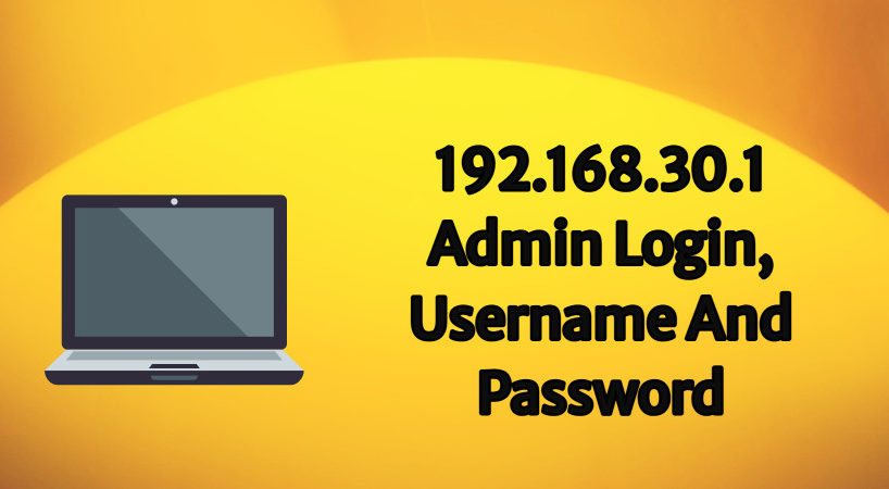 192.168.30.1 admin login