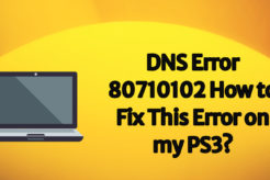dns error 80710102 how to fix this error on my ps3?